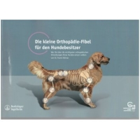 Die kleine Orthopdie-Fibel fr den Hundebesitzer, Dr. Frank Hhner